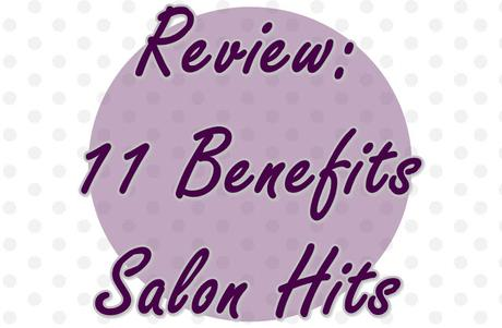 Review: 11 Benefits de Salon Hits