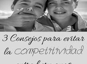 Consejos para evitar competitividad entre hermanos