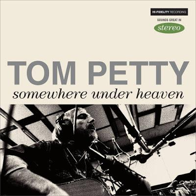 Así suena el nuevo single de Tom Petty: 'Somewhere under heaven'