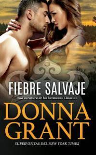 Fiebre Salvaje by Donna Grant (reseña)
