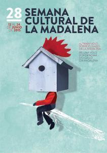 XXVIII Semana Cultural de la Madalena 2015