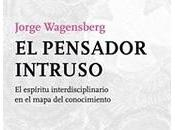 Pensamiento interdisciplinario Jorge Wagensberg