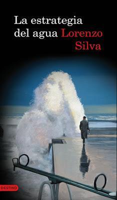 La estrategia del agua. Lorenzo Silva