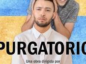 """""""purgatorio"""" últimas funciones candelita teatro"""