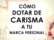 pasos para marca personal carismática