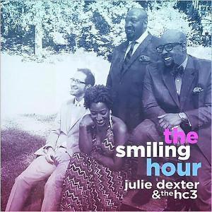 Julie Dexter & The hc3 lanzan The Smiling Hour