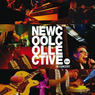 New Cool Collective- In Concert