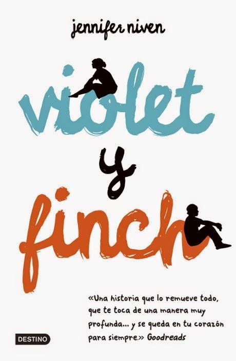 Reseña: Violet y Finch — Jennifer Niven