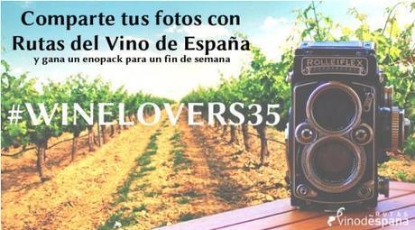 Rutas del Vino de España lanza la Campaña #Winelovers35