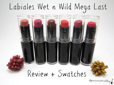 Labiales Wet n Wild Mega Last / Review + Swatches