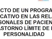 Impacto programa psicoeducativo relaciones interpersonales personas Trastorno Limite Personalidad Silvia García