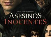 """Crítica """"Asesinos Inocentes"""", asesinos inexpertos"""