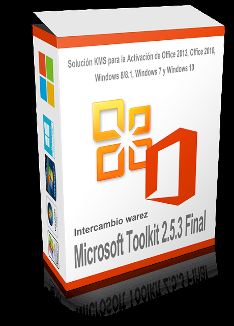 Activar Office 2013, Office 2010, Windows 8/8.1, Windows 7 y Windows 10 Con Microsoft Toolkit 2.5.3 Final - Solución KMS