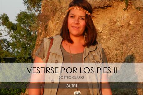 VESTIR POR LOS PIES II · OUTFIT + SORTEO