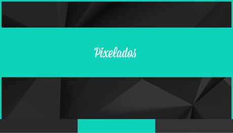 Pixelados-Sexta-Colaboradora-Cumpleblog