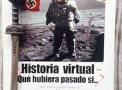 Historia virtual. ¿qué hubiera pasado si…? (1997)