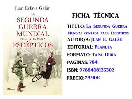 Reseña: La segunda guerra mundial contada para escépticos, de Juan Eslava Galán