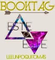 Booktag: ESTE O ESTE