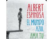 Reseña: mundo azul caos- Albert Espinosa