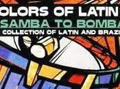 Colors Latin Jazz-From Samba Bomba!