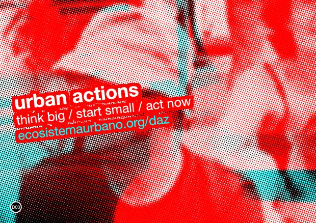 urban actions | think big – start small – act now