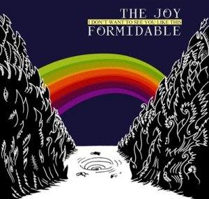 The Joy Formidable – I Don't Want To See You Like This