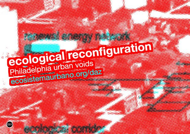 ecological reconfiguration | philadelphia urban voids