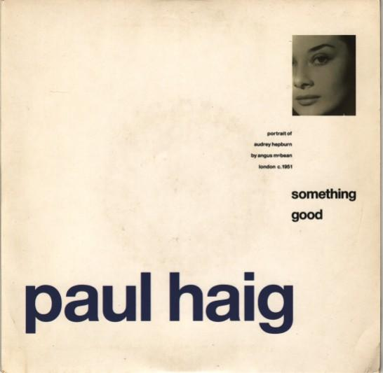 Paul Haig – Something good