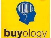 Buyology. neuromarketing según Martin Lindstrom
