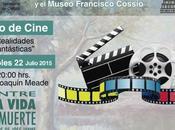 Ciclo Cine Realidades Fantásticas Museo Francisco Cossío