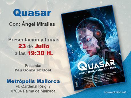 .: Quasar en Mallorca con Ángel Mirallas :.