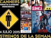 Estrenos Semana Julio 2015 Podcast Scanners