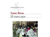 """vano ayer"""" Isaac Rosa"""