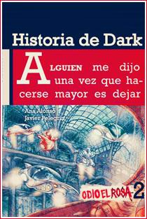 ~♥ Reseña #195 = Odio el rosa 2 | Historia de Dark ~ Ana Alonso & Javier Pelegrín