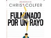 Reseña: Fulminado rayo- Chris Colfer