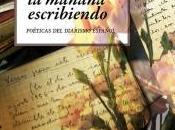 """""""Pasé Mañana Escribiendo: Poéticas Diarismo Español"""", Anna Caballé"""