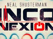 Reseña #196 Inconexión Neal shusterman