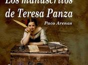 Entrevista Paco Arenas, autor 'Los manuscritos Teresa Panza'