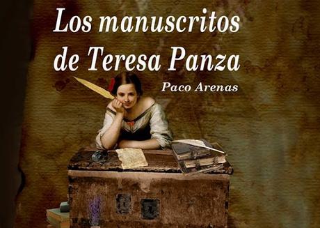 Entrevista a Paco Arenas, autor de 'Los manuscritos de Teresa Panza'