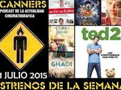 Estrenos Semana Julio 2015 Podcast Scanners