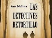 detectives retortillo molina