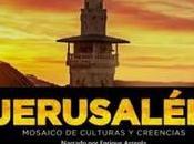 Jerusalén: Mosaico culturas creencias
