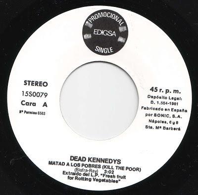 Dead Kennedys Matad A Los Pobres Kill The Poor