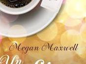 """café sal"""" Megan Maxwell"""