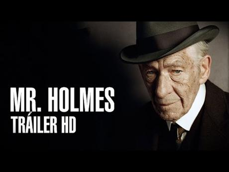 Mr. Holmes - Pelicula Trailer Final HD 2015