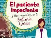 Reseña: paciente impaciente otras anécdotas Boticaria García-Marián García