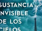 Reseña, sustancia invisible cielos