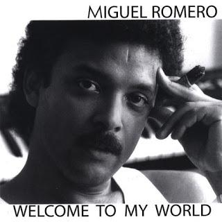 Miguel Romero-Welcome To My World