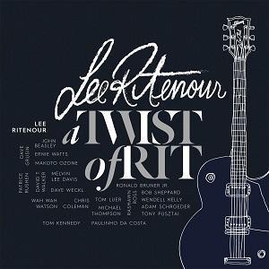 Lee Ritenour edita A Twist of Rit