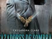 Trilogía Cazadores sombras. orígenes, Libro Ángel mecánico, Cassandra Clare